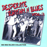 DESPERATE RHYTHM N BLUES VOL. 3 (CD)