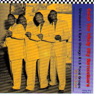 CATCH THE WINDY CITY HARMONIZERS: WINDY CITY R&B VOL. 4 (CD)