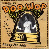 DEL-FI DOO WOP VOL. 3: HONEY FOR SALE (CD)