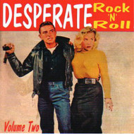 DESPERATE ROCK'N'ROLL VOL. 2 (CD)