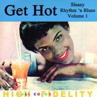 GET HOT: SLEAZY RHYTHM N BLUES VOL. 1 (CD)