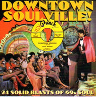 DOWNTOWN SOULVILLE! (CD)