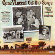 GENE VINCENT CUT OUR SONGS (CD)