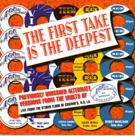 FIRST TAKE IS THE DEEPEST (CD)