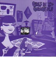 GIRLS IN THE GARAGE VOL. 2 (CD)
