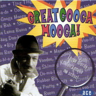 GREAT GOOGA MOOGA (CD)