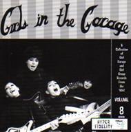 GIRLS IN THE GARAGE VOL. 8 (CD)