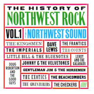 HISTORY OF NORTHWEST ROCK VOL. 1 (CD)