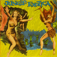 JUNGLE EXOTICA VOL. 1 (CD)