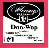 MERCURY DOO WOP VOL. 1 (CD)
