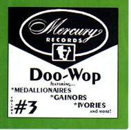 MERCURY DOO WOP VOL. 3 (CD)