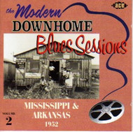MODERN DOWNHOME BLUES SESSIONS VOL. 2: ARKANSAS AND MISSISSIPPI 1951-1953 (CD)
