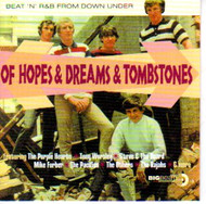 OF HOPES AND DREAMS AND TOMBSTONES (CD)