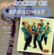 MORE ROCKIN' ON BROADWAY (CD)