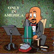 ONLY IN AMERICA VOL. 2 (CD)