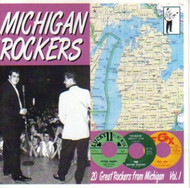 MICHIGAN ROCKERS VOL. 1 (CD)