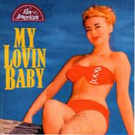 MY LOVIN' BABY (CD)