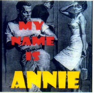 MY NAME IS ANNIE (CD)
