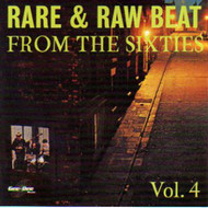 RARE AND RAW BEAT FROM THE 60's VOL. 4 (CD)