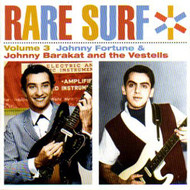 RARE SURF VOL. 3: JOHNNY FORTUNE AND JOHNNY BARAKAT AND THE VESTELLS (CD)