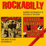RAREST ROCKABILLY AND HILLBILLY BOOGIE: BEST OF ACE ROCKABILLY (CD)
