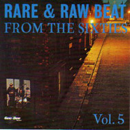 RARE AND RAW BEAT FROM THE 60's VOL. 5 (CD)