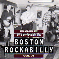 RARE FIFTIES BOSTON ROCKABILLY VOL. 1 (CD)