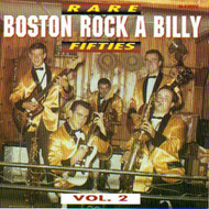 RARE FIFTIES BOSTON ROCKABILLY VOL. 2 (CD)