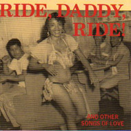 RIDE, DADDY, RIDE  (CD)