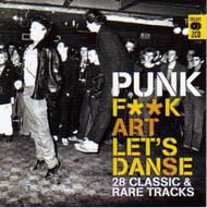 PUNK: FUCK ART LET'S DANCE (CD)