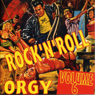 ROCK & ROLL ORGY VOL. 6 (CD)