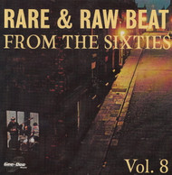 RARE AND RAW BEAT FROM THE 60's VOL. 8 (CD)