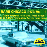 RARE CHICAGO R&B VOL. 1 (CD)