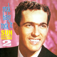 ROCK BABY ROCK IT: SUN ROCKABILLY VOL 2 (CD) CDVA-490
