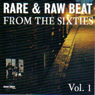 RARE AND RAW BEAT FROM THE 60's VOL. 1 (CD)