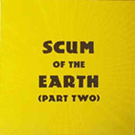 SCUM OF THE EARTH VOL. 2 (CD)