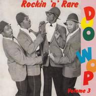ROCKIN' 'N' RARE DOO WOP VOL. 3 (CD)