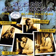 SING MY BLUES TONIGHT: ACE BLUES MASTERS VOL. 1 (CD)
