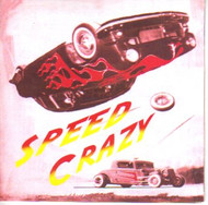 SPEED CRAZY  (CD)