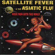 SATELLITE FEVER AND THE ASIATIC FLU (CD)