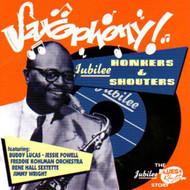 SAXOPHONY: JUBILEE HONKERS & SHOUTERS (CD)