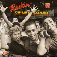 ROCKIN' FROM COAST TO COAST VOL. 3 (CD)