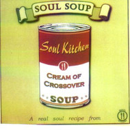 SOUL SOUP: 4 CREAM OF CROSSOVER (CD)