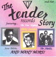 TENDER RECORDS STORY (CD)