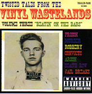 TWISTED TALES FROM THE VINYL WASTELANDS VOL. 3: BEATIN' ON THE BARS (CD)