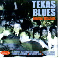 TEXAS BLUES VOL. 1: HOUSTON HOTSHOTS (CD)