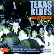 TEXAS BLUES VOL. 1: HOUSTON HOTSHOTS (CD)
