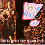THAT'LL FLAT GIT IT! VOL. 6: DECCA (CD)