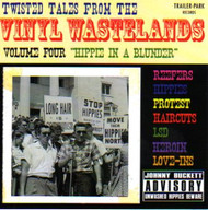 TWISTED TALES FROM THE VINYL WASTELANDS VOL. 4: HIPPIE IN A BLUNDER (CD)