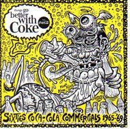 THINGS GO BETTER WITH COKE: 1965-1969 (CD)
